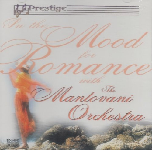 Mantovani Orchestra In The Mood For Romance