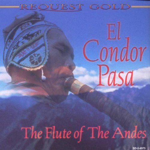 Condor Pasa Flute Of The Andes
