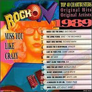 Rock On 2 1989 Miss You Like Crazy Bad English Bee Gees Winger Rock On 2