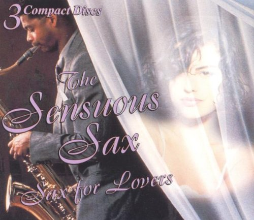 Sensuous Sax Sax For Lovers 3 CD Set