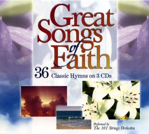 Great Songs Of Faith Great Songs Of Faith 3 CD Set
