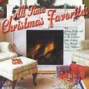 All Time Christmas Favorites All Time Christmas Favorites Andrews Bennett Goulet Carr Nero Williams Nabors