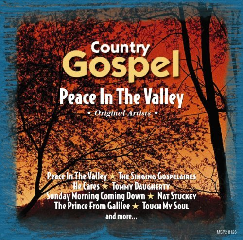 Peace In The Valley Peace In The Valley