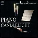 Piano By Candlelight Piano By Candlelight Liszt Chopin Beethoven Debussy Schumann Mendelssohn Mozart +