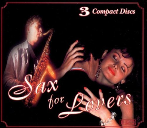 Sax For Lovers Sax For Lovers 3 CD Set
