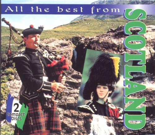 Scotland All The Best From Scotland All The Best From 2 CD Set