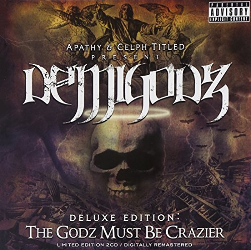Demigodz Godz Must Be Crazier Explicit Version