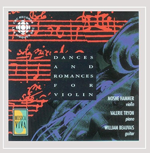 Dances & Romances For Violin Dances & Romances For Violin Hammer Tryon Beauvais