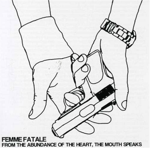 Femme Fatale From The Abundance Of The Hear