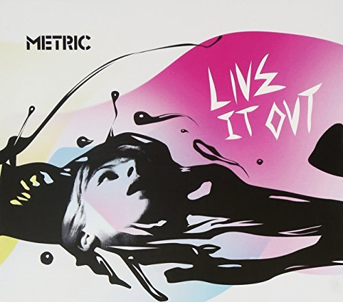 Metric Live It Out