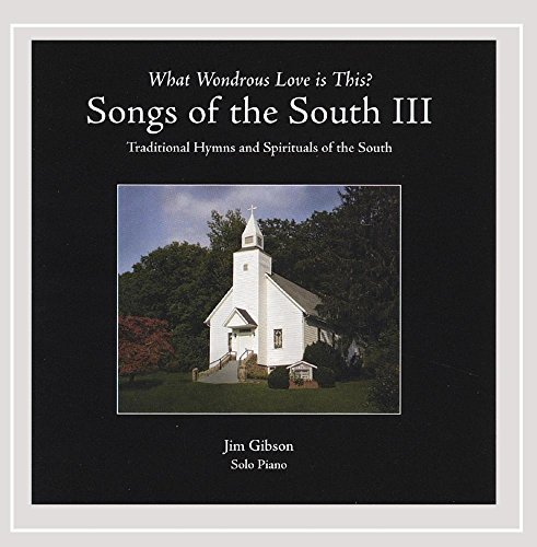 Gibson Jim Vol. 3 Songs Of The South