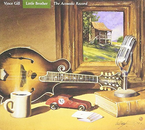 Gill Vince Little Brother The Acoustic Record