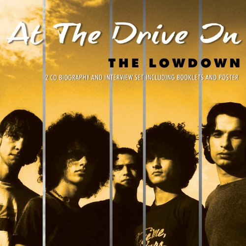 At The Drive In Lowdown