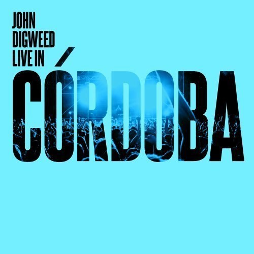 John Digweed John Digweed Live In Cordoba Import Gbr 3 CD