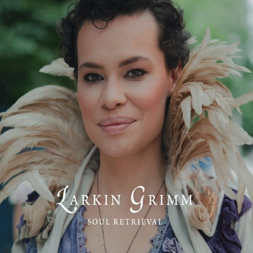 Larkin Grimm Soul Retrieval