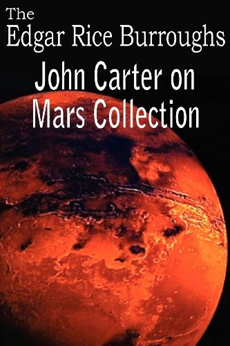 Edgar Rice Burroughs John Carter On Mars Collection