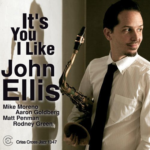 John Ellis It's You I Like