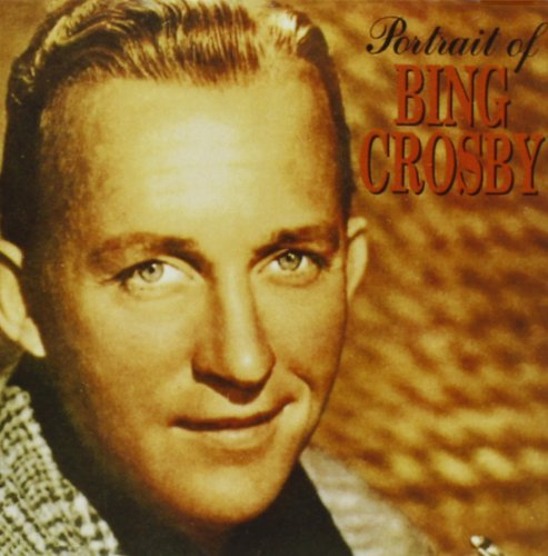 Bing Crosby Portrait Of Bing Crosby