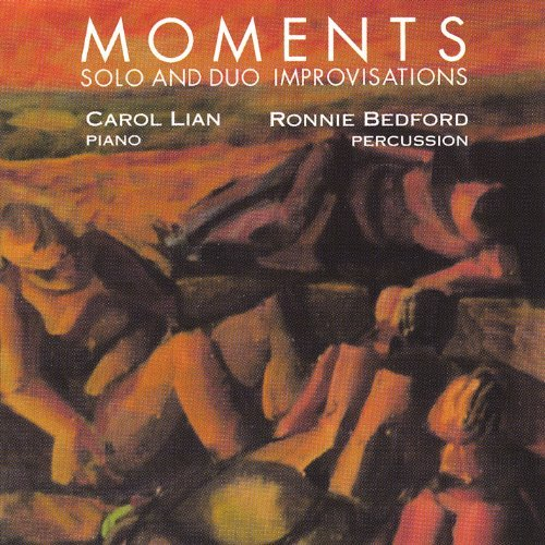 Lian Bedford Moments Solo Duo Improvisations