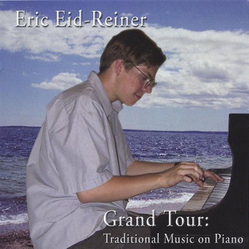 Eric Eid Reiner Grand Tour Traditional Music O