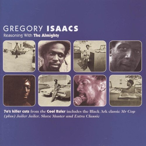 Gregory Isaacs Reasoning With The Almighty