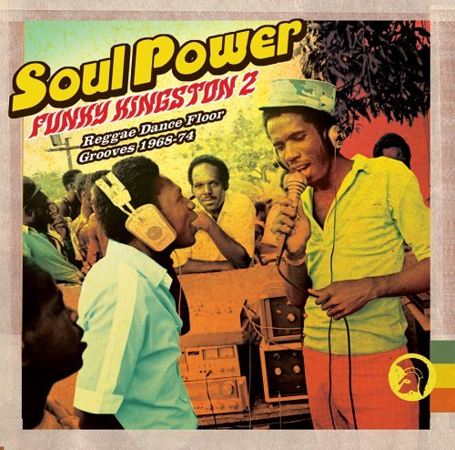 Soul Power Soul Power Funky Kingston 2