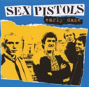 Sex Pistols Early Daze