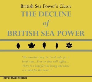 British Sea Power Decline Of British