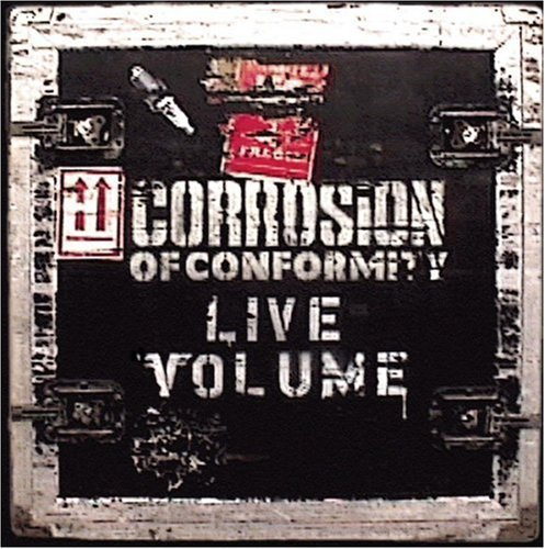 Corrosion Of Conformity Live Volume