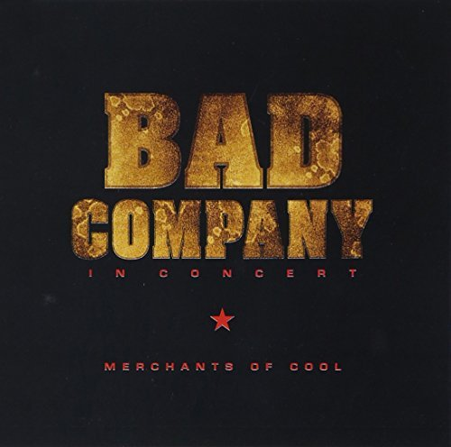 Bad Company In Concert Merchants