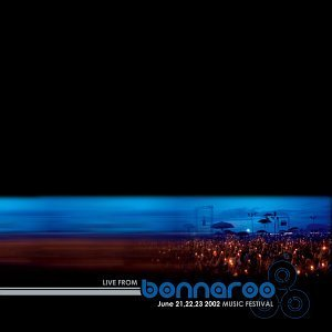 Live From Bonnaroo Music Festival 2002 2 CD Set Live From Bonnaroo