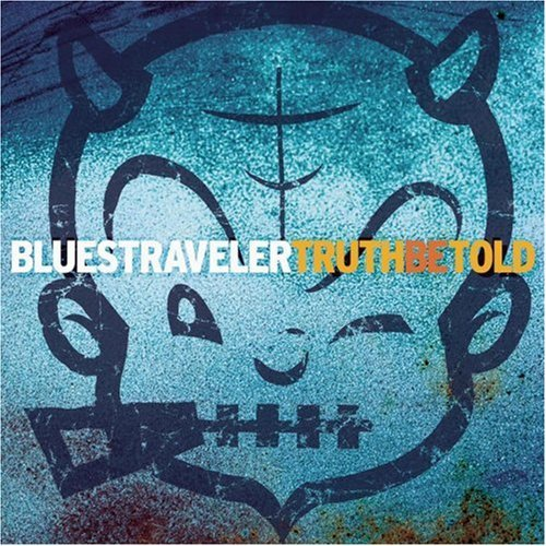 Blues Traveler Truth Be Told