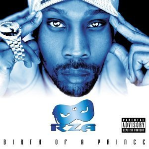Rza Birth Of A Prince Explicit Version