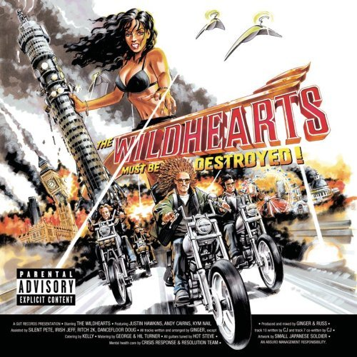 Wildhearts Wildhearts Must Be Destroyed Explicit Version