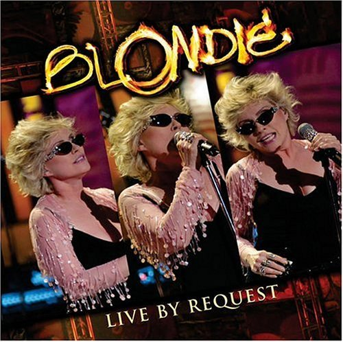 Blondie Live By Request Live By Request