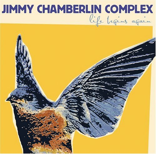 Jimmy Chamberlin Complex Life Begins Again Enhanced CD