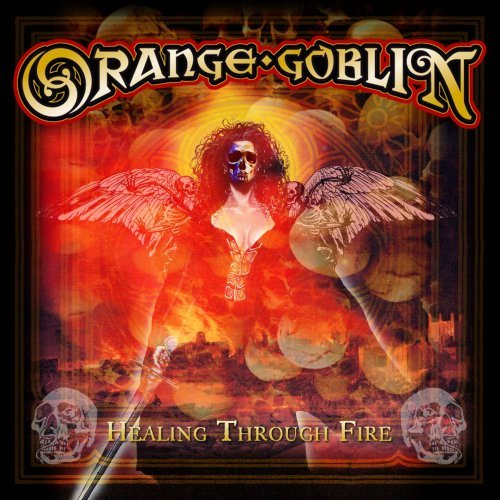 Orange Goblin Healing Through Fire Explicit Version Incl. DVD
