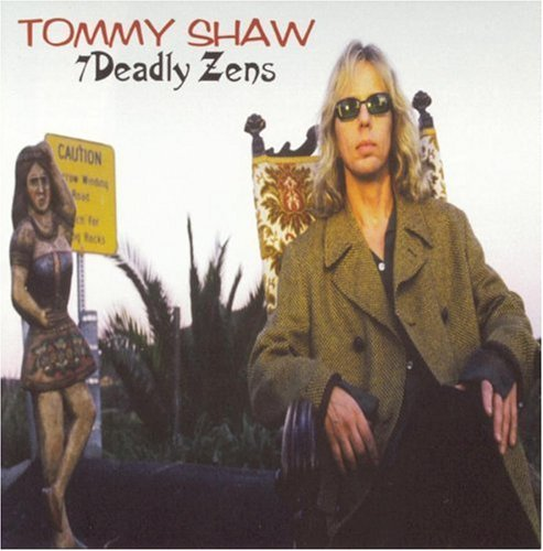 Tommy Shaw Seven Deadly Zens Enhanced CD