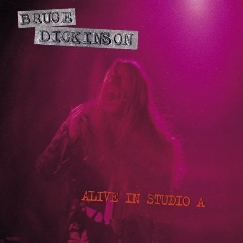 Bruce Dickinson Alive In Studio A