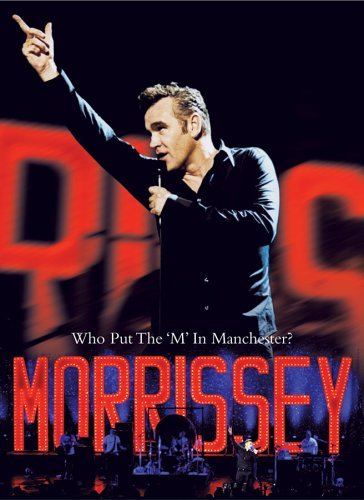 Morrissey Who Put The M In Manchester