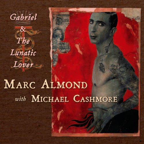 Almond Cashmore Gabriel & The Lunatic Lover