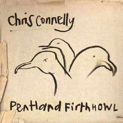 Connelly Chris Pentland Firth Howl