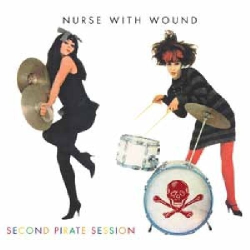 Nurse With Wound Second Pirate Session