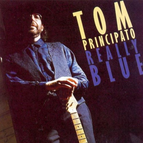 Tom Principato Really Blue