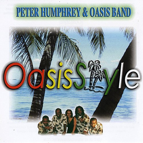 Peter Humphrey & Oasis Band Oasis Style