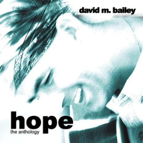Bailey David M Hope The Anthology 2 CD Set