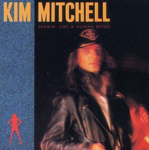 Kim Mitchell Shakin' Like A Human Being