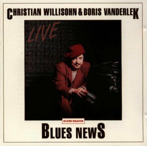 Willisohn Christian Vanderl Blues News