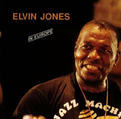 Elvin Jones In Europe