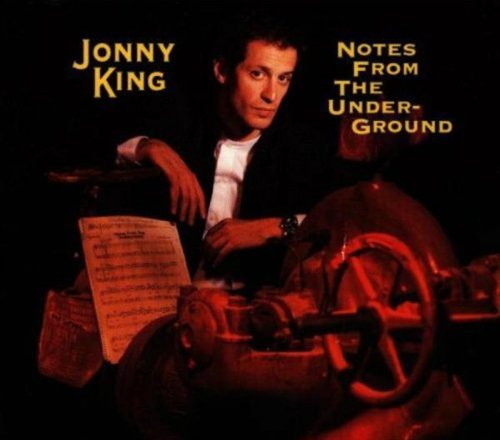 Jonny King Notes From The Underground
